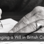 Challenging a Will in British Columbia