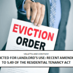 Evicted for Landlord's Use: Recent Amendments to S.49 of the Residential Tenancy Act